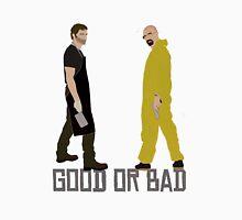 Good or Bad? T-Shirt