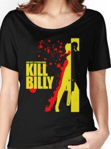 Kill Billy Shirt (Sticker in Description) Women's Relaxed Fit T-Shirt