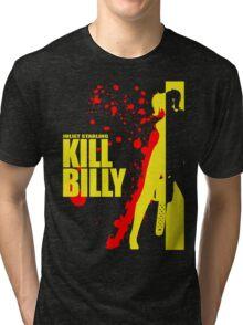 Kill Billy Shirt (Sticker in Description) Tri-blend T-Shirt