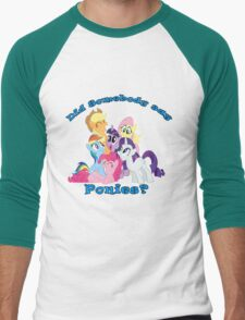 Did Somebody Say Ponies? T-Shirt