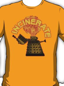 Incinerate T-Shirt