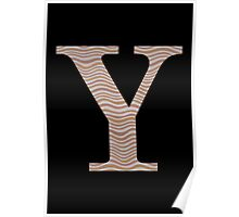 Letter Y Metallic Look Stripes Silver Gold Copper Poster