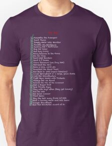 My busy Movie 'to do' list T-Shirt