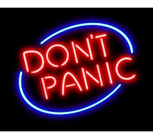 "Hitchhiker's Guide - ""Don't Panic"" Neon Sign Photographic Print"