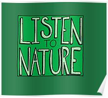 Listen to Nature Poster