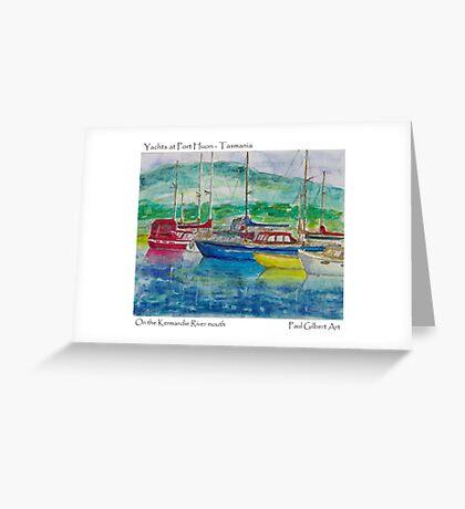 Yachts at Port Huon - Tasmania Greeting Card