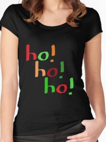 Ho! Ho! Ho! Women's Fitted Scoop T-Shirt