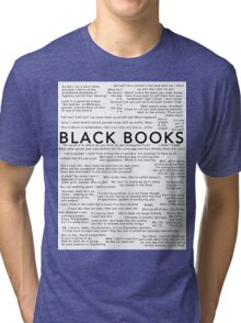 Black Books - Quotes Tri-blend T-Shirt