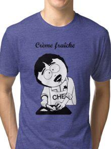 Creme Fraiche South park Tri-blend T-Shirt