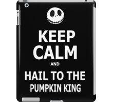 Keep Calm & Hail To The Pumpkin King iPad Case/Skin