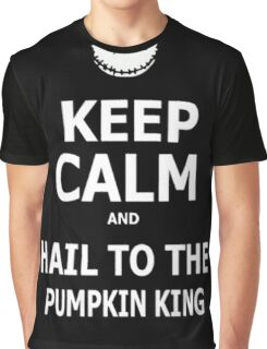 Keep Calm & Hail To The Pumpkin King Graphic T-Shirt