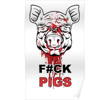 F#CK PIGS Poster