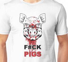 F#CK PIGS Unisex T-Shirt
