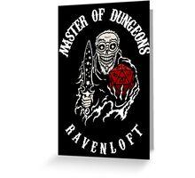 Master of Dungeons - Ravenloft Greeting Card