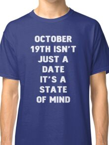 October 19th Classic T-Shirt