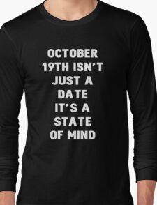 October 19th Long Sleeve T-Shirt