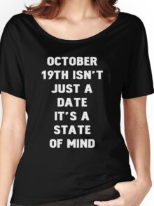 October 19th Women's Relaxed Fit T-Shirt