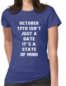 October 19th Womens Fitted T-Shirt