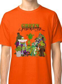 Green Lives Matter Classic T-Shirt