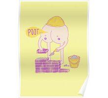 Builder's BUM Poster