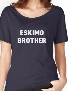 Eskimo Brother Women's Relaxed Fit T-Shirt