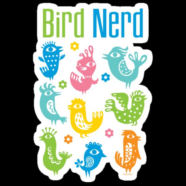Bird Nerd - white by Andi Bird