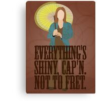 Kaylee - Everything's shiney Canvas Print