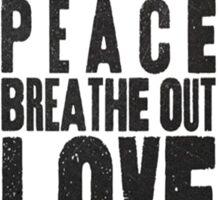 Breath Peace & Love Sticker