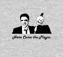 Here Come the Playas! Unisex T-Shirt