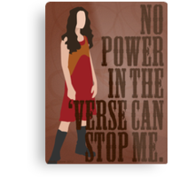 River Tam - No Power In The 'Verse Can Stop Me Metal Print