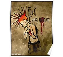 F*ck Everything Poster