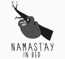 namast'ay in bed sloth Kids Tee