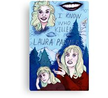 I KNOW WHO KILLED LAURA PALMER A Twin Peaks Tribute Piece Canvas Print