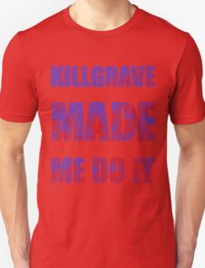 Killgrave Made Me Do It T-Shirt