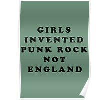 KIM GORDON SONIC YOUTH GIRLS INVENTED PUNK ROCK NOT ENGLAND Poster