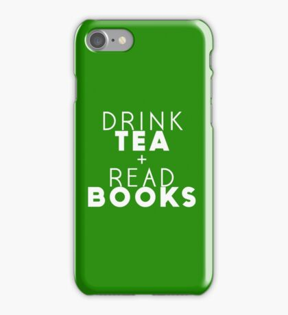 Drink Tea + Read Books (Green) iPhone Case/Skin