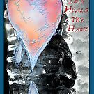 Your Love Heals My Hart by michaelasamples