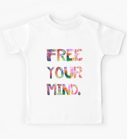 Free Your Mind Kids Tee