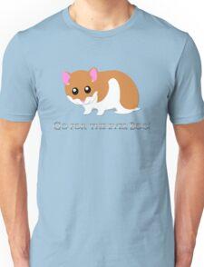 Go For The Eyes Unisex T-Shirt