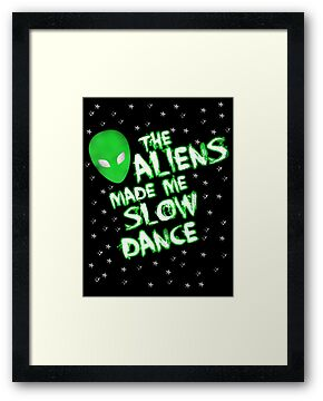The aliens made me slow dance by nimbusnought