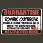 Quarantine - Zombie Outbreak by screamingtiki