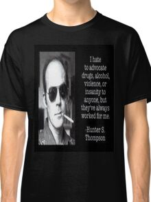 Words to Live by Classic T-Shirt