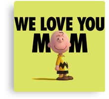 charlie brown love mum the peanuts movie Canvas Print