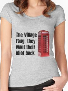 village idiot Women's Fitted Scoop T-Shirt