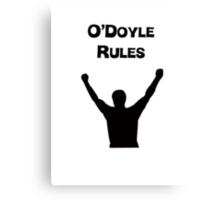 O'Doyle Rules Canvas Print