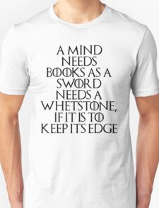 Tyrion Lannister - quote T-Shirt