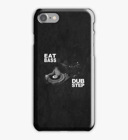 Dubstep - Eat Bass iPhone Case/Skin