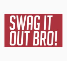 Swag It Out Bro! by DropBass