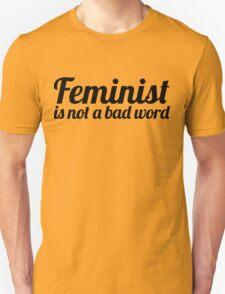 Feminist I T-Shirt