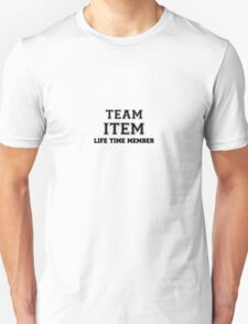 Team ITEM, life time member T-Shirt